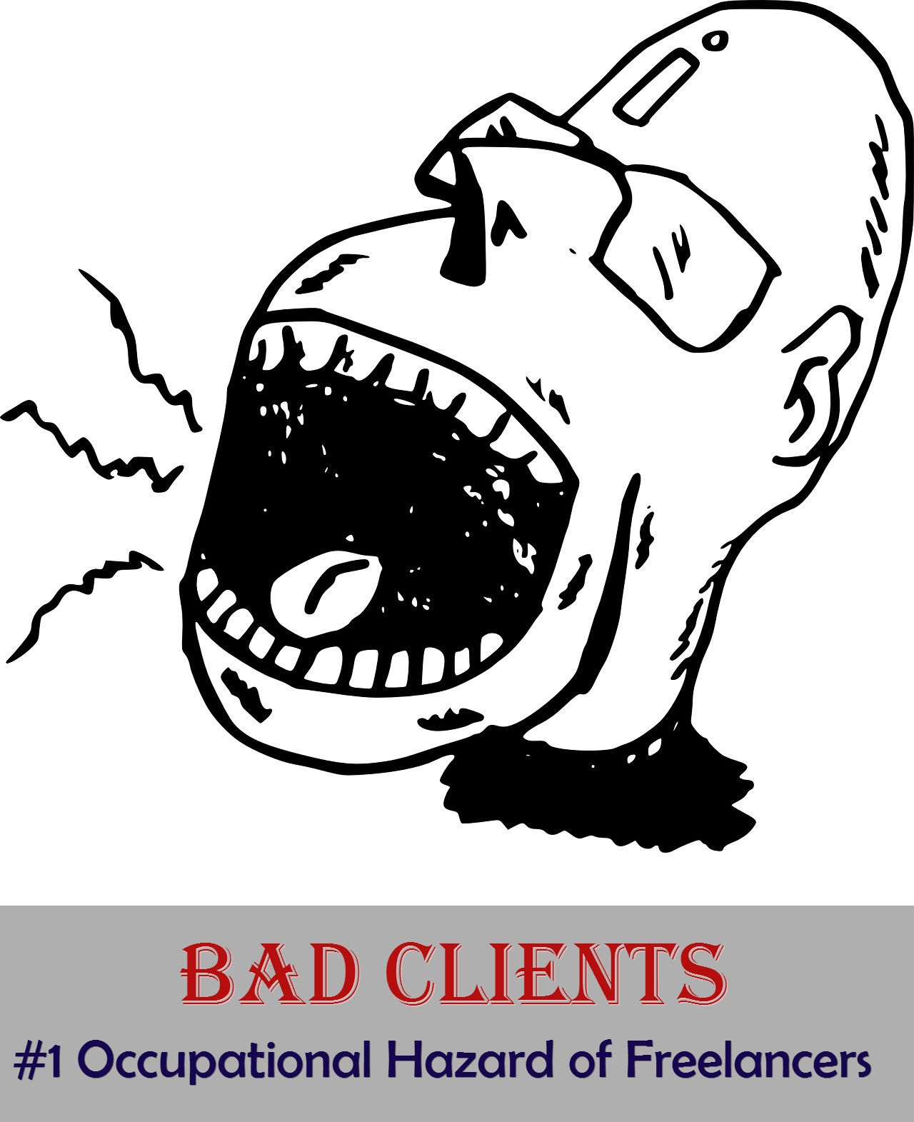 Bad clients are the top occupational hazard of freelancers