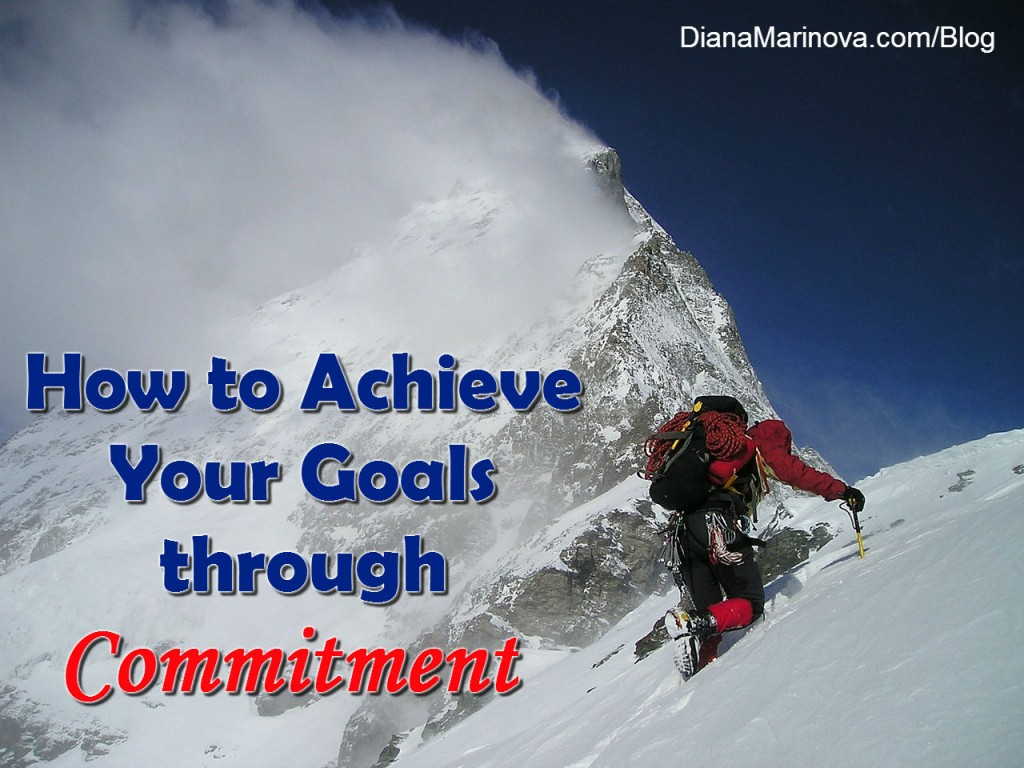 How to Achieve Your Goals through Commitment