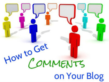 How to Get Comments on Your Blog