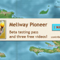 Meliway Pioneer - Indiegogo campaign - $25 perk