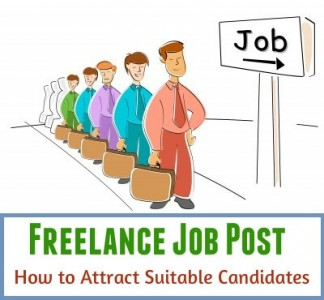 How to Write a Freelance Job Post to Attract Suitable Candidates