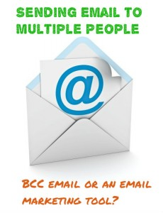 Sending email to multiple people - BCC email or email marketing tool