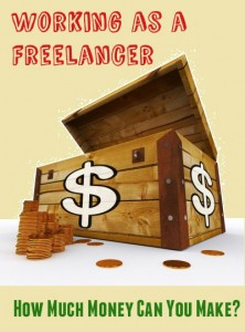 Working as a Freelancer – How Much Money Can You Make