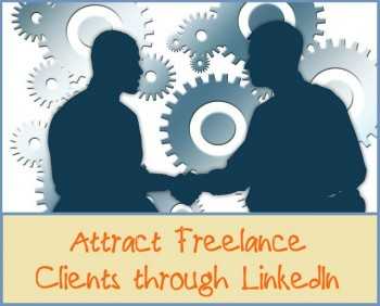 3 Freelance Marketing Ideas to Attract Customers on LinkedIn