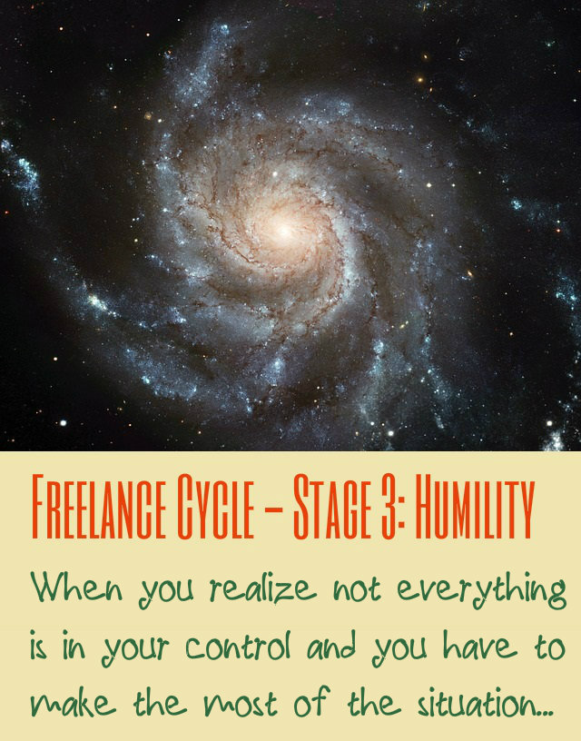 Stage 3 of the freelance cycle - Humility