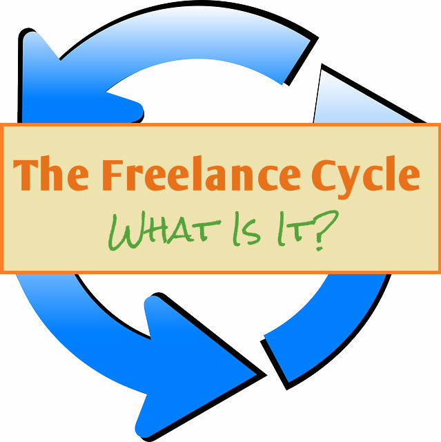 The Freelance Cycle - What Is It