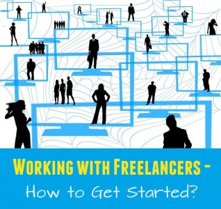 Working with Freelancers - How to Get Started - Podcast Link