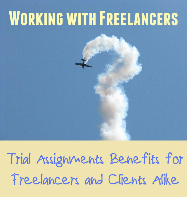 Working with Freelancers - Trial Assignment Benefits