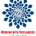 Working with Freelancers – 4 Tips for Clients for Successful Collaboration