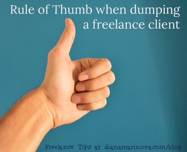 Good Rule of Thumb When Dumping a Freelance Client