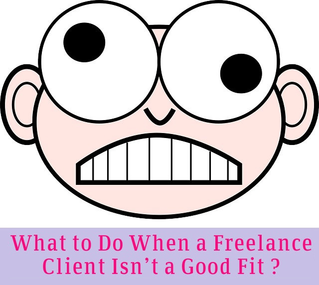 What to Do When a Freelance Client Isn't a Good Fit