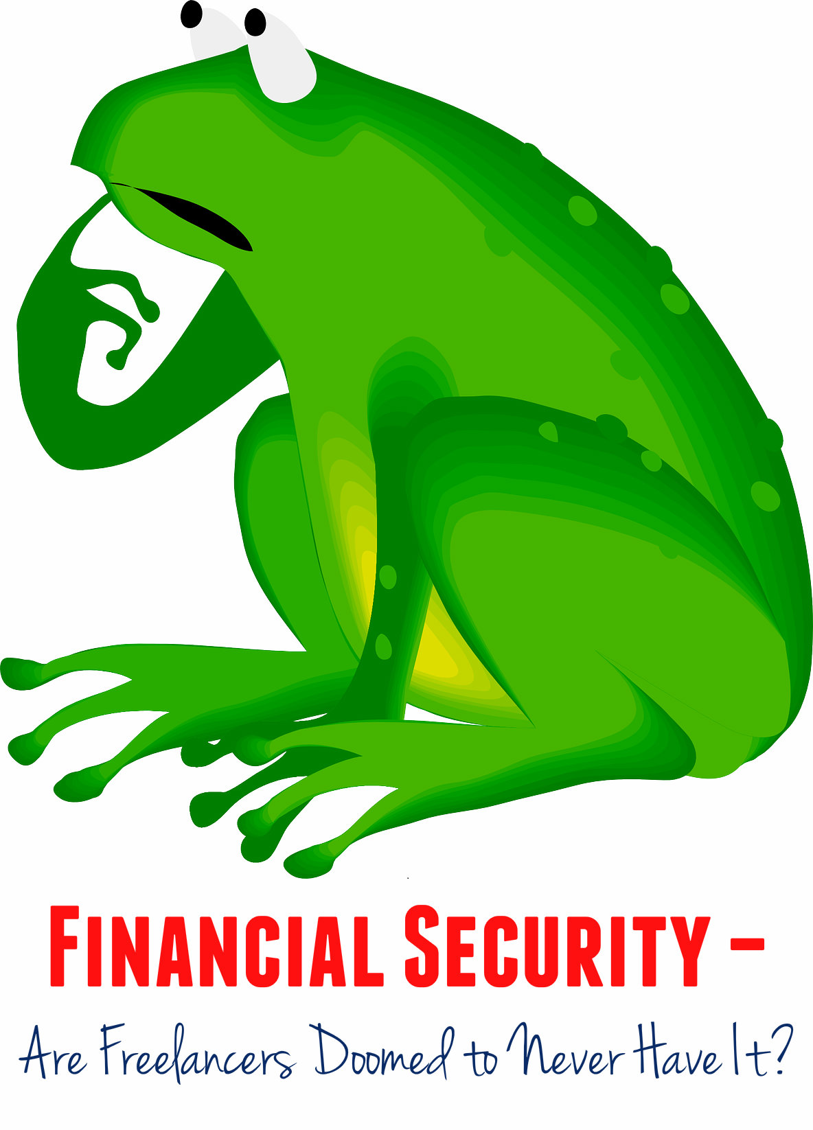 Financial Security and the Freelancer