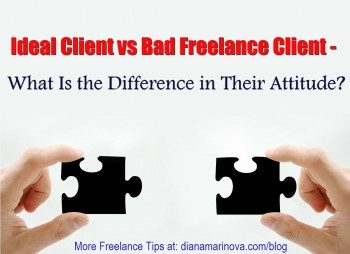 Ideal Client vs Bad Freelance Client Attitude - What Is the Difference