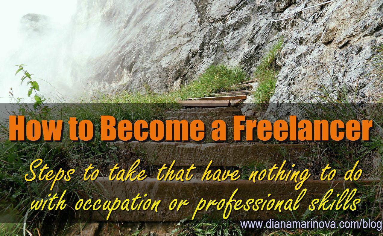 Steps to Become a Freelancer