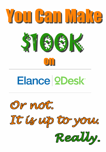 You can make 100K on oDesk and Elance
