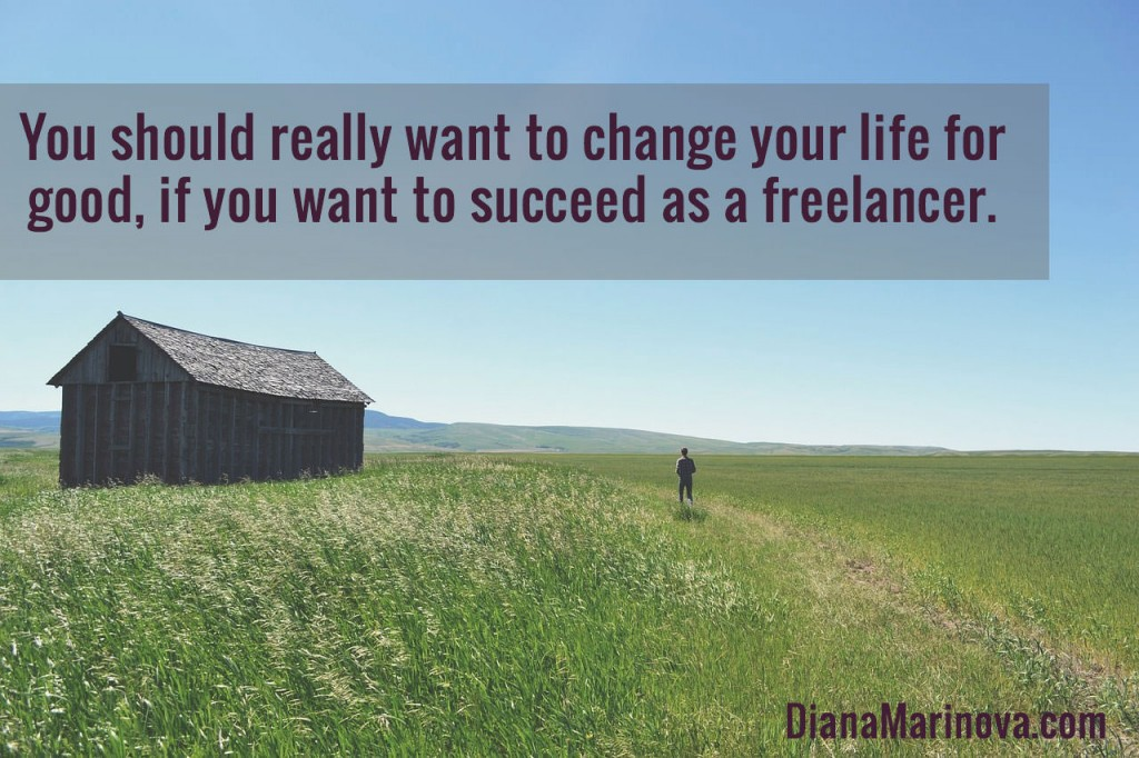 Change your life for freelance success