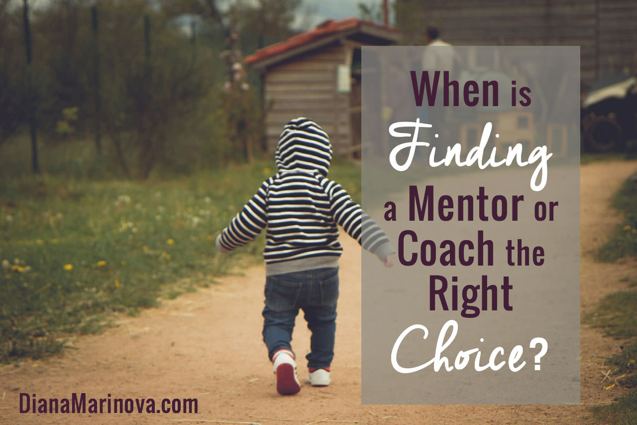 When Is Finding a Mentor or Coach the Right Choice