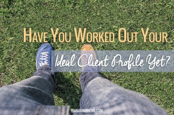 Have You Worked Out Your Ideal Client Profile Yet?