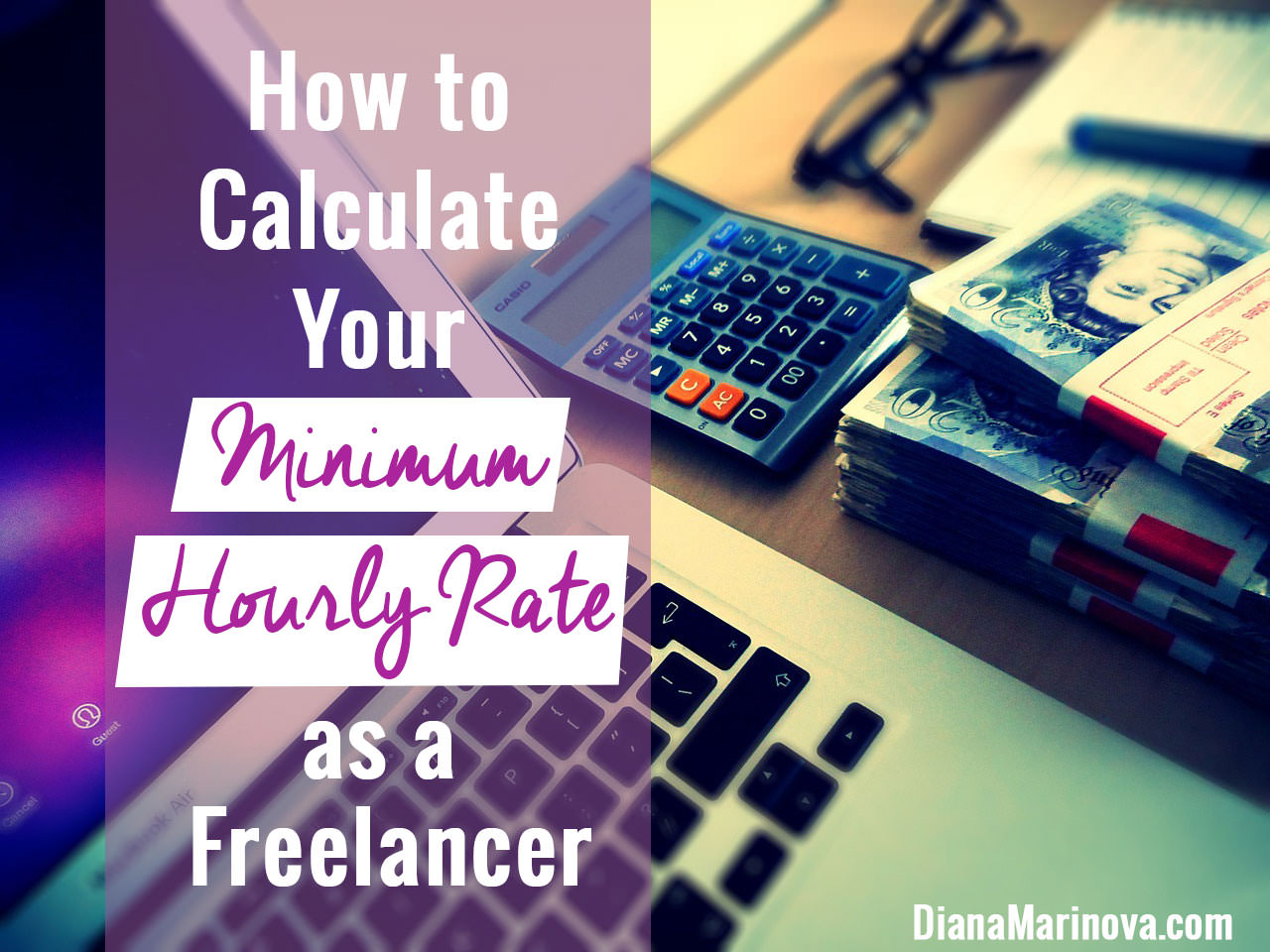 How to Calculate Your Minimum Hourly Rate as a Freelancer
