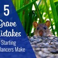 5 Grave Mistakes Starting Freelancers Make