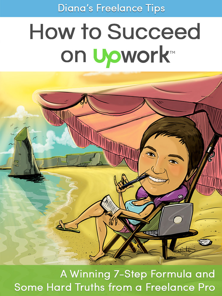 Diana's Freelance Tips - How to Succeed on Upwork Cover